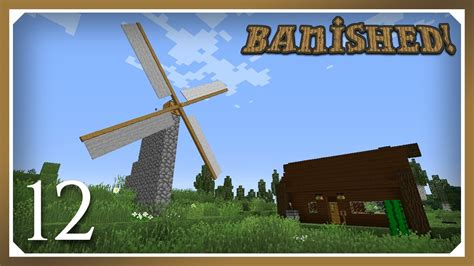 let s play banished harsh minecraft banished modpack windmill saw e12 harsh