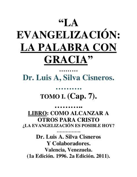 la evangelizacion como compartir 1602555664 la evangelizacion la palabra con gracia libro tomo i cap 7 com