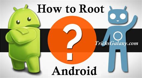 how to get root access on android how to root android without pc computer 10 rooting apps