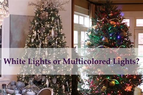 white and colored lights white lights or multicolored lights for your tree