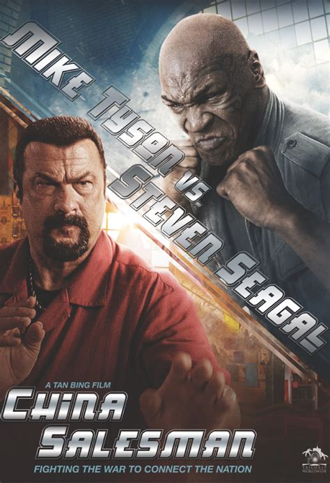 film china salesman steven seagal and mike tyson s china salesman is the