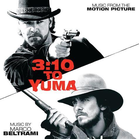 Yuma Records Score 3 10 To Yuma Marco Beltrami Limited Edition