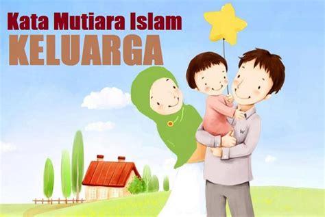 kata bijak keluarga samawa kata kata mutiara