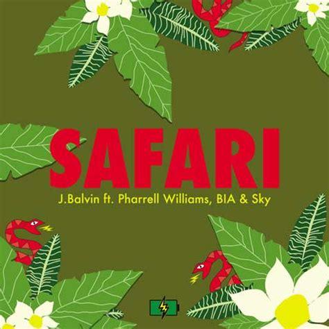 me gusta tu testo j balvin safari testo traduzione e audio nuove canzoni