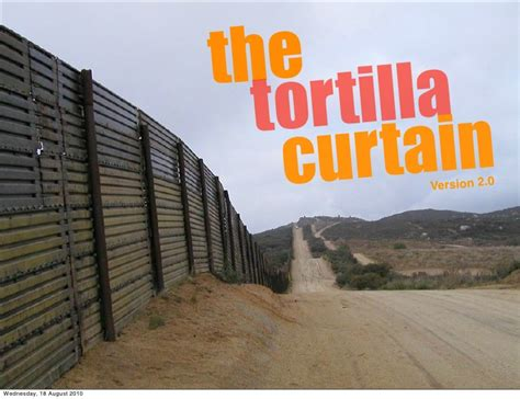 what is the tortilla curtain the tortilla curtain 2 0