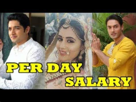 s day cast salaries per day salary of tu sooraj saanjh piyaji actors cast