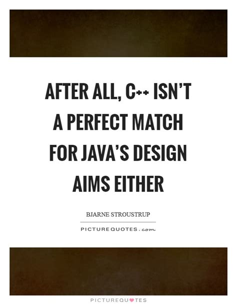 pattern java quote perfect match quotes sayings perfect match picture quotes