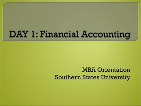 Bu Mba Orientation by Day 1 Accounting Lecture Slides Bu 500 1