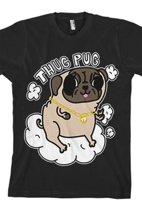 thug pug thug pug 2 0 t shirt johnnie guilbert t shirts store on district lines
