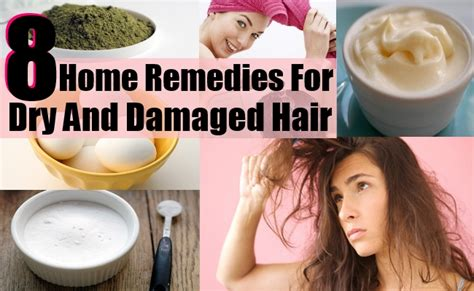 best home remedies for and damaged hair and