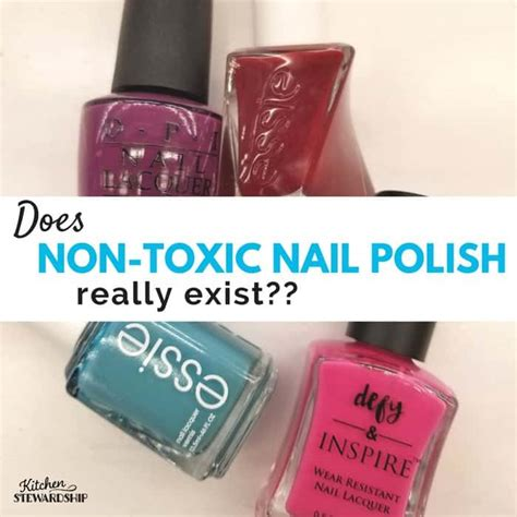 Non Toxic Nail by Is There A Non Toxic Brand Of Nail Out There