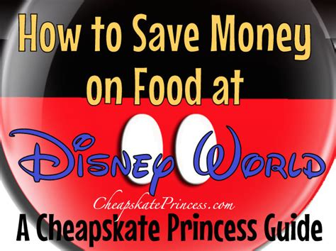 save money on disney world save money on food at walt disney world a cheapskate