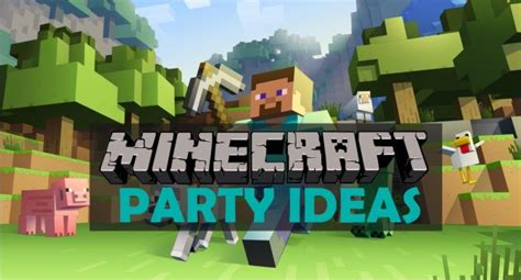 themed party jobs minecraft is super popular and a friend of ours recently