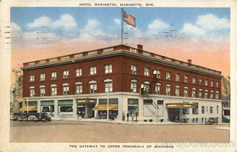 Marinette Post Office by View Of Hotel Marinette Wi Postcard