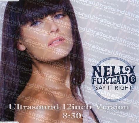 nelly mp songs nelly furtado say it right ultrasound 12inch version