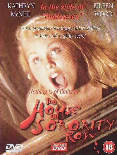 The House On Sorority Row by The House On Sorority Row Slashers Of The 80s