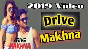 makhna drive latest video song  sushant singh