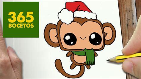 imágenes de navidad kawaii como dibujar un mono para navidad paso a paso dibujos