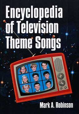 tv themes music book encyclopedia of television theme songs book 2011 by mark