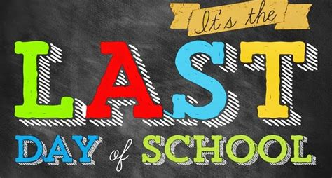 Questrom School Of Business Mba Last Day To Drop by 21 Creative Ways To Make The Last Day Of Your School Even