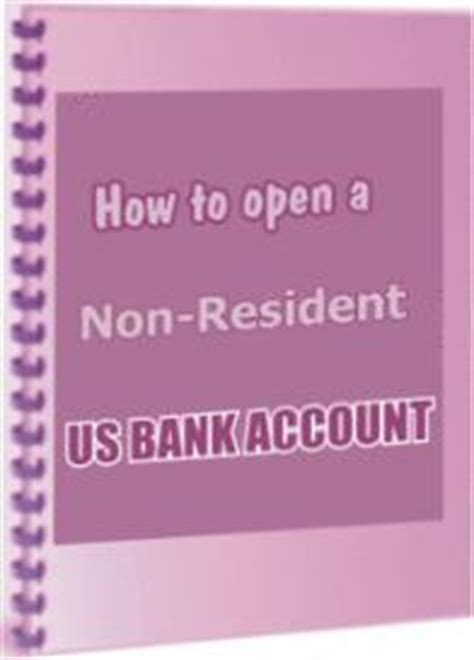 open a us bank account how to open a us bank account for non residents guide