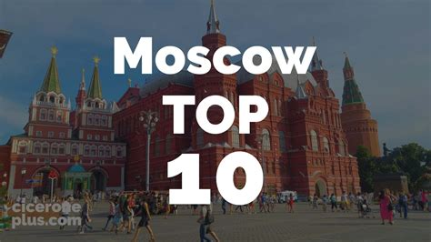 best things to see in moscow s best top 10 things to see in moscow russia
