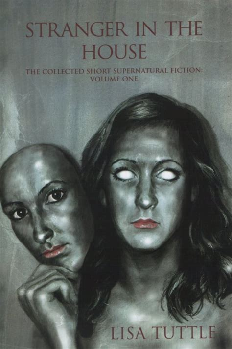 Stranger In The House by Stephen Jones Stranger In The House The Collected Short