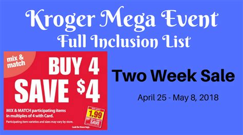 here it is kroger s full inclusions list for their buy 6 kroger buy 4 save 4 mega event full inclusion list