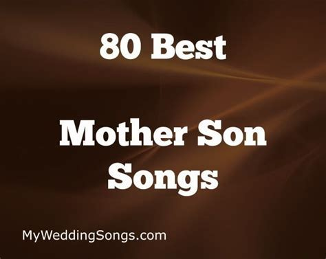 The 80 Best Mother Son Songs, Mom & Groom, 2019 in 2019