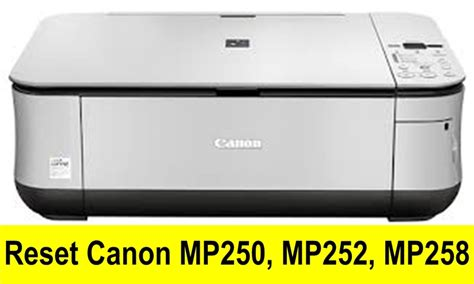 how to reset canon mp258 resetter aplus computer reset canon mp250 mp252 mp258