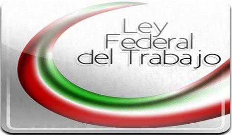ley federal trabajo mexico 2016 calculo despido cfe y suterm firman cct para 2016 2018 mi retiro y pensi 243 n