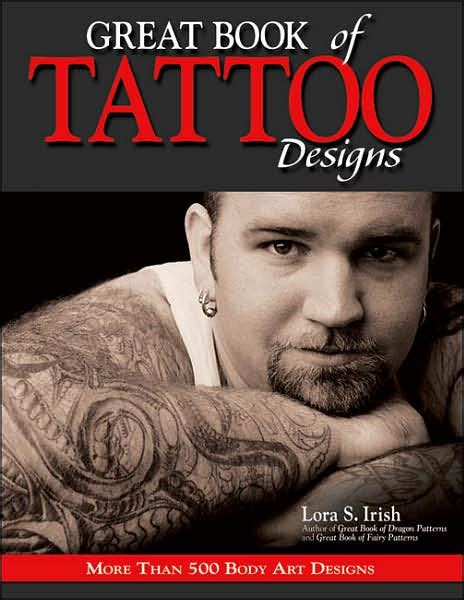 libro tattoo pepe carvalho mysteries great book of tattoo designs more than 500 body art designs by lora s irish paperback