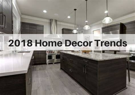 11 home decor trends for 2018 the flooring