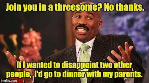 Threesome Memes - steve harvey memes imgflip