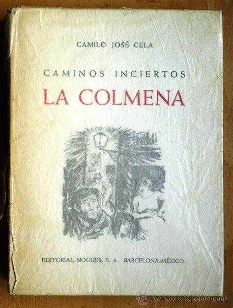 libro la colmena edicion conmemorativa la colmena camilo jose cela editorial nogue comprar en todocoleccion 24714416