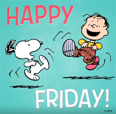Happy Friday by Peanuts Happy Friday Always About The Peanuts