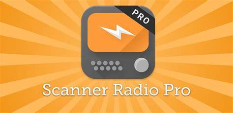 scanner radio pro 6 8 apk for android - Scanner Radio Pro Apk