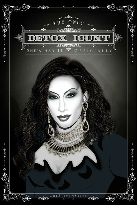 Detox Black And White Drag Race by Detox Icunt Werq Detox And Rupaul