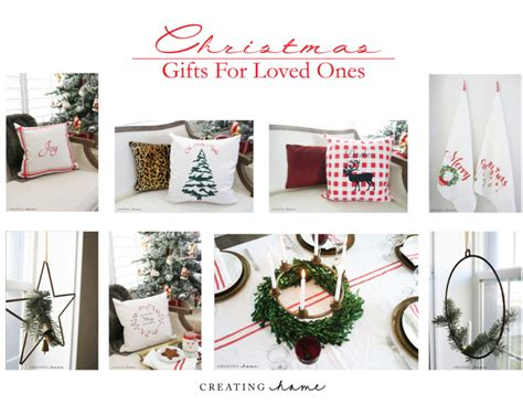 christmas gifts for loved ones creating home