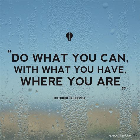 Do What You What You Do you can do it inspirational quotes quotesgram