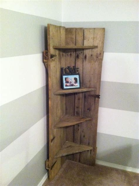 Door Corner Shelf by Barn Door Repurposed Into A Corner Shelf Home