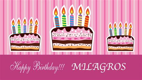 imagenes de happy birthday angie milagros birthday cards happy birthday youtube