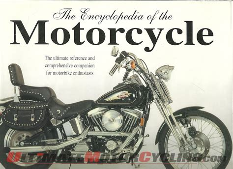 ultimate motorcycle encyclopedia books the encyclopedia of the motorcycle rider s library