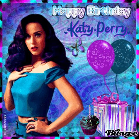 birthdate katy perry happy birthday katy perry picture 130922281 blingee com