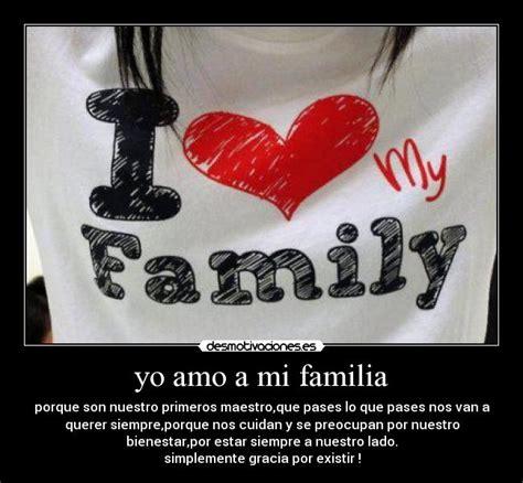 Yo Amo A Mi Familia Carteles Y Frases Para Compartir En | yo amo a mi familia carteles y frases para compartir en
