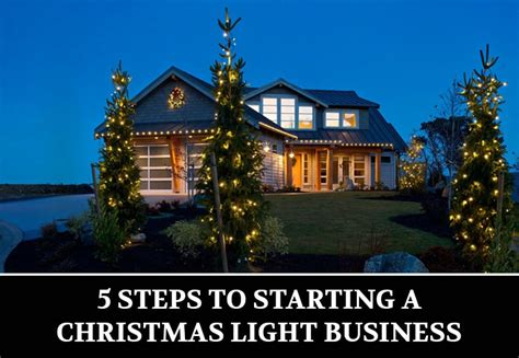 5 steps to starting a christmas light business