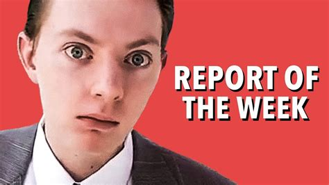 The Reporter the report of the week exploring the