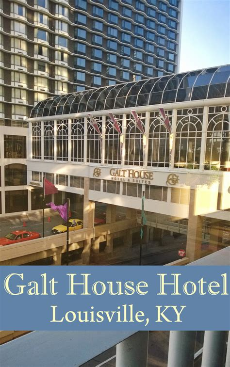 galt house louisville galt house hotel louisville ky sweet t makes three
