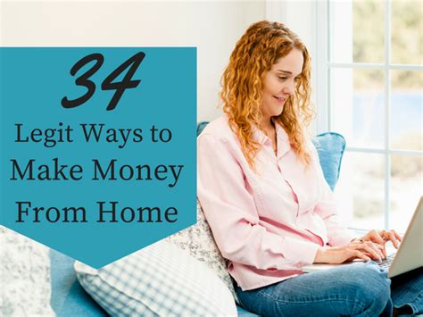 40 Legitimate Ways To Earn Money As A Stay At Home 34 Legit Ways To Make Money From Home