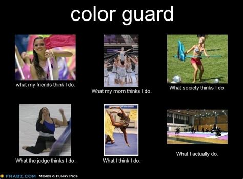 Colors Meme - color guard omg bottom right is last years show its not